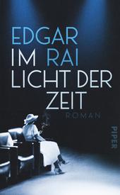 Im Licht der Zeit : Roman
