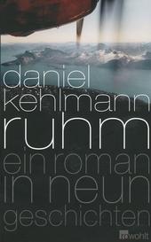 Ruhm : ein Roman in neun Geschichten