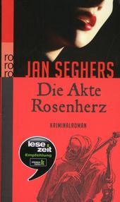 Die Akte Rosenherz : Kriminalroman