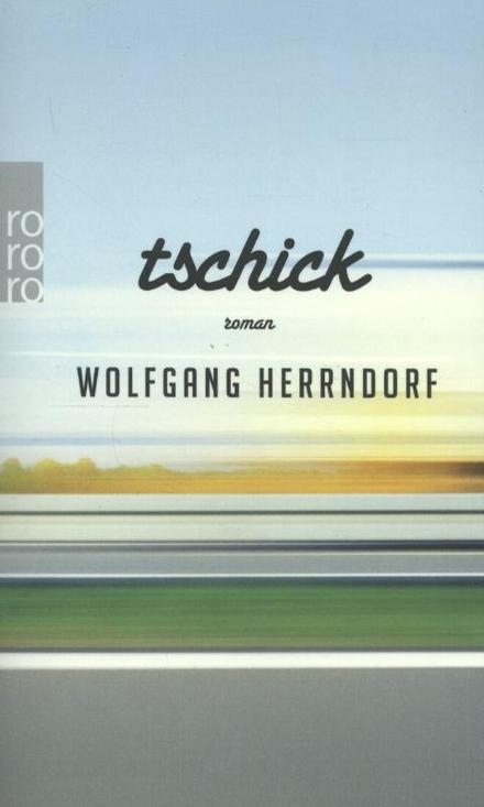Tschick : roman