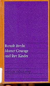 Mutter Courage und ihre Kinder : eine Chronik aus dem Dreissigjährigen Krieg