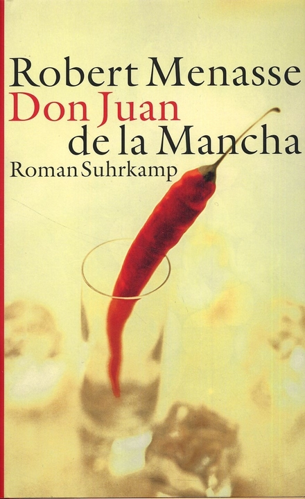 Don Juan de la Mancha, oder Die Erziehung der Lust
