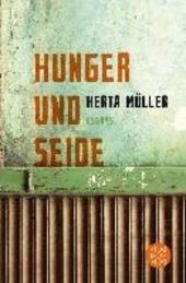 Hunger und Seide : Essays