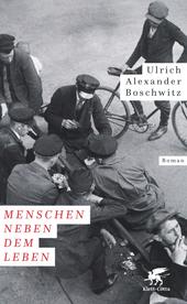 Menschen neben dem Leben : Roman
