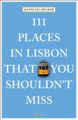 111 places in Lisbon that you shouldn't miss