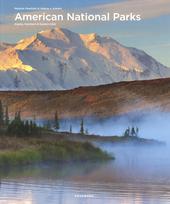 American National Parks : Alaska, Northern & Eastern USA