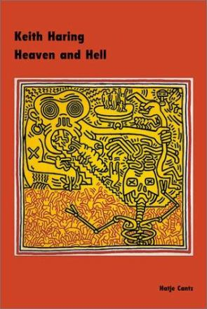 Keith Haring : heaven and hell