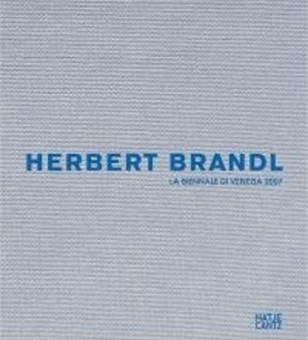 Herbert Brandl : la biennale di Venezia 2007