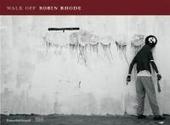 Robin Rhode : walk off