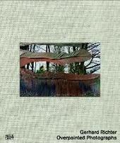 Gerhard Richter : overpainted photographs