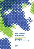 The global art world : audiences, markets, and museums