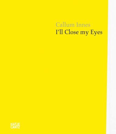Callum Innes : I'll close my eyes