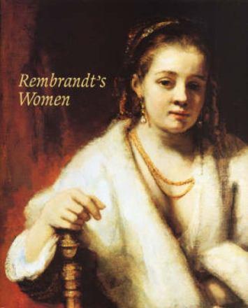 Rembrandt's women