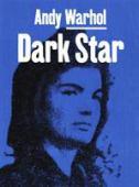 Andy Warhol : dark star