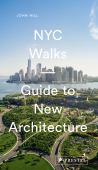 NYC walks : guide to new architecture