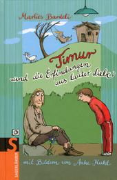 Timur und die Erfindungen aus lauter Liebe