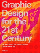 Graphic design for the 21st century : 100 of the world's best graphic designers