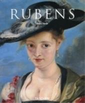 Peter Paul Rubens 1577-1640 : de Homerus van de schilderkunst