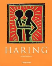 Keith Haring 1958-1990 : een leven voor de kunst