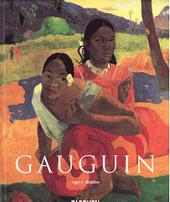 Paul Gauguin 1848-1903 : schilderijen van een verschoppeling