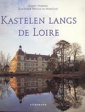 Kastelen langs de Loire