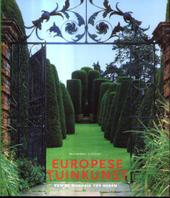 Europese tuinkunst : van de Oudheid tot heden