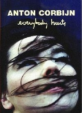 Anton Corbijn : everybody hurts
