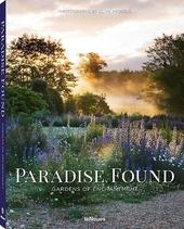Paradise found : gardens of enchantment