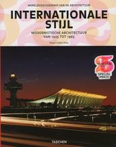 Internationale stijl : modernistische architectuur van 1925 tot 1965