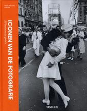 Iconen van de fotografie : 50 beroemde foto's