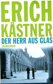 Der Herr aus Glas : Erzählungen