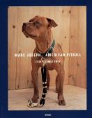 Marc Joseph : American Pitbull