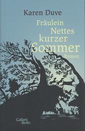 Fräulein Nettes kurzer Sommer : Roman