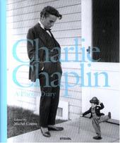 Charlie Chaplin : a photo diary