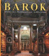 De kunst van de barok : architectuur, beeldhouwkunst, schilderkunst