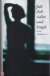 Adler und Engel : Roman