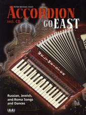 Accordion go east : Russian, Jewish and Roma songs and dances