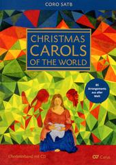 Christmas carols of the world : Chorbuch für gemischten Chor a cappella gelegentlich mit Tasteninstrument