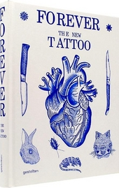 Forever : the new tattoo