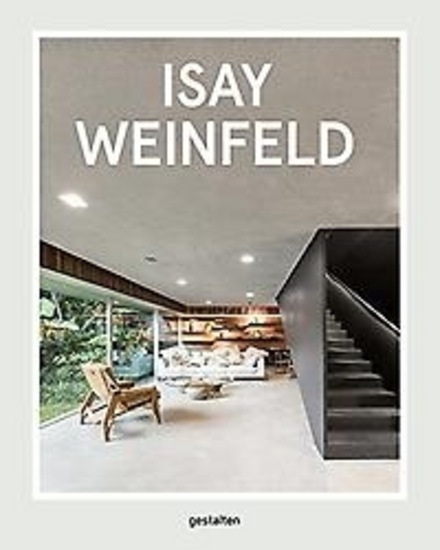 Isay Weinfeld : an architect from Brazil