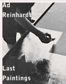Ad Reinhardt : last paintings