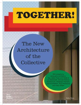 Together! : the new architecture of the collective