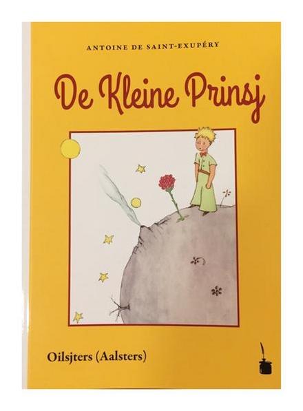 De kleine prinsj : vertoldj van 't Frans in 't Oilsjters