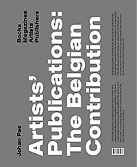 Artists' publications : the Belgian contribution : books, magazines, artists, publishers