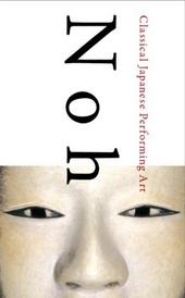 Noh : classical Japanese performing art