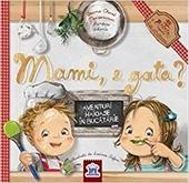 Mami, e gata? : Ema şi Eric bucătăresc împreună!