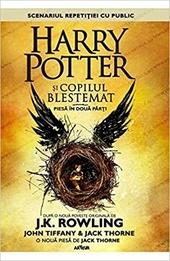 Harry Potter şi copilul blestemat : scenariul : piesei în douǎ pǎrţi