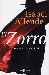 El Zorro : comienza la leyenda