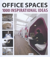 Office spaces : 1000 inspirational ideas