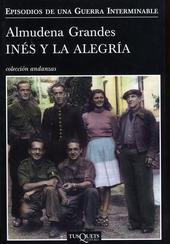Inés y la alegría : el ejército de la Unión Nacional Española y la invasión del valle de Arán, Pirineo de L�...